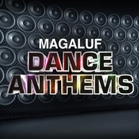 Magaluf Dance Anthems — Ibiza Dance Party