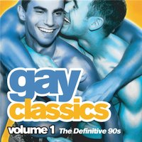 Almighty Gay Classics: Volume 1 - The Definitive 90s — сборник