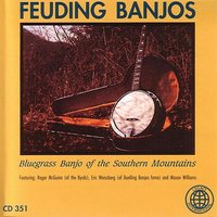 Feuding Banjos - Bluegrass Banjo Of The Southern Mountains — сборник
