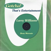 Bony Moronie — Larry Williams