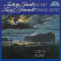 Spohr: Nonet in F major - Berwald: Grand Septet in B flat major — Franz Berwald, Ludwig Spohr, Czech Nonet