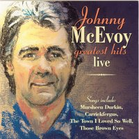 Greatest Hits Live — Johnny McEvoy