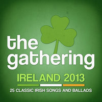 The Gathering 2013 - 25 Classic Irish Songs and Ballads — The Gathering Clan, Irish Folk, Thematic Pianos