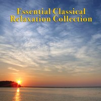 Essential Classical Relaxation Collection — сборник