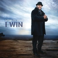 I Win — Marvin Sapp