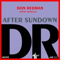 After Sundown — Don Redman and His Orchestra