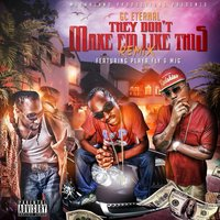 They Don't Make Em Like This (feat. Playa Fly & Mjg) — MJG, Playa Fly, GC Eternal