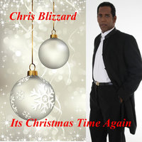 It's Christmas Time Again — Chris Blizzard