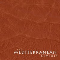 The Mediterranean Remixes — Luca Brunetti