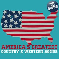 America's Greatest Country & Western Songs — сборник
