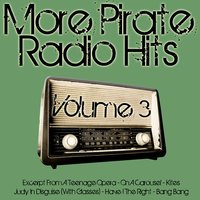 More Pirate Radio Hits Volume 3 — Renegade Stars