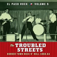 The Troubled Streets: El Paso Rock, Vol. 5 — сборник