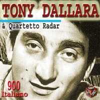 Tony Dallara & Quartetto Radar — Tony Dallara & Quartetto Radar