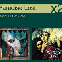Shades Of God / Icon — Paradise Lost
