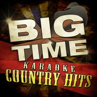 Big Time Karaoke Country Hits — Nashville All Star Combo