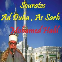 Sourates Ad Duha , As Sarh — Mohamed Halil
