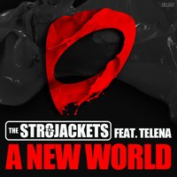 A New World — The Str8jackets