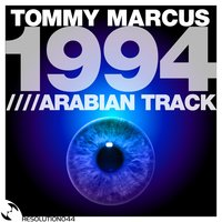 1994 / The Arabian Track — Tommy Marcus