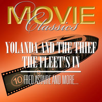 Yolanda & The Thief - The Fleet's In — Fred Astaire