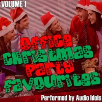 Office Christmas Party Favourites Volume 1 — Audio Idols