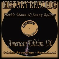 History Records - American Edition 130 — Herbie Mann, Sonny Rollins
