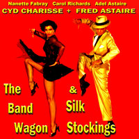 The Band Wagon & Silk Stockings — Fred Astaire