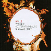 Wagner: Götterdämmerung — The Hallé, Yvonne Howard, Halle Choir, Susan Bickley, Nancy Gustafson, London Symphony Chorus