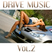 Drive Music, Vol. 2 — Music Factory