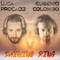 Shining Ring — Luca Procacci, Eugenio Colombo