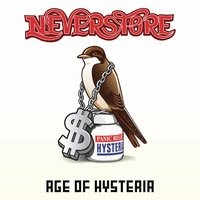 Age Of Hysteria — Neverstore