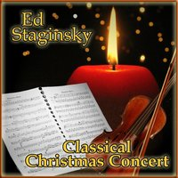 Classical Christmas Concert — Ed Staginsky
