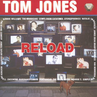 Reload — Tom Jones