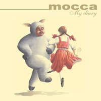 My Diary — Mocca