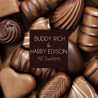 All Sweets — Buddy Rich & Harry Edison