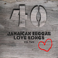 40 Jamaican Reggae Love Songs Vol 2 — сборник