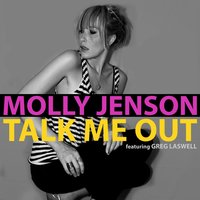 Talk Me out (feat. Greg Laswell) — Greg Laswell, Molly Jenson