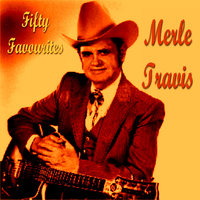 Merle Travis Fifty Favourites — Merle Travis