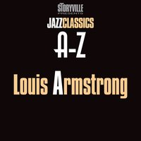 Storyville Presents The A-Z Jazz Encyclopedia-A — Louis Armstrong