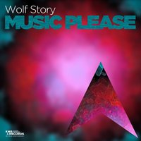 Music Please — Wolf Story