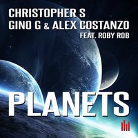 Planets — Christopher S, Gino G, Alex Costanzo, Roby Rob