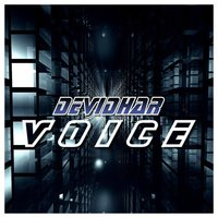 The Voice — DevidHar