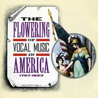 The Flowering of Vocal Music in America — сборник