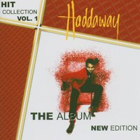 The Album New Edition - Hit Collection Vol. 1 — Haddaway
