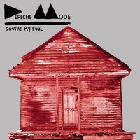 Soothe My Soul — Depeche Mode