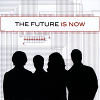 Is Now — The Future