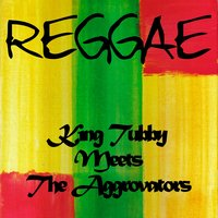 King Tubby Meets the Aggrovators — King Tubby