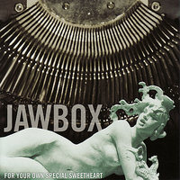 For Your Own Special Sweetheart — Jawbox