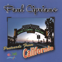 Postcards From California — Paul Cipriano