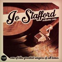 One of the Greatest Singers of All Time, Vol. 1 — Jo Stafford