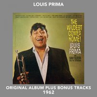The Wildest Comes Home — Louis Prima, Sam Butera and the Witnesses, Irving Berlin